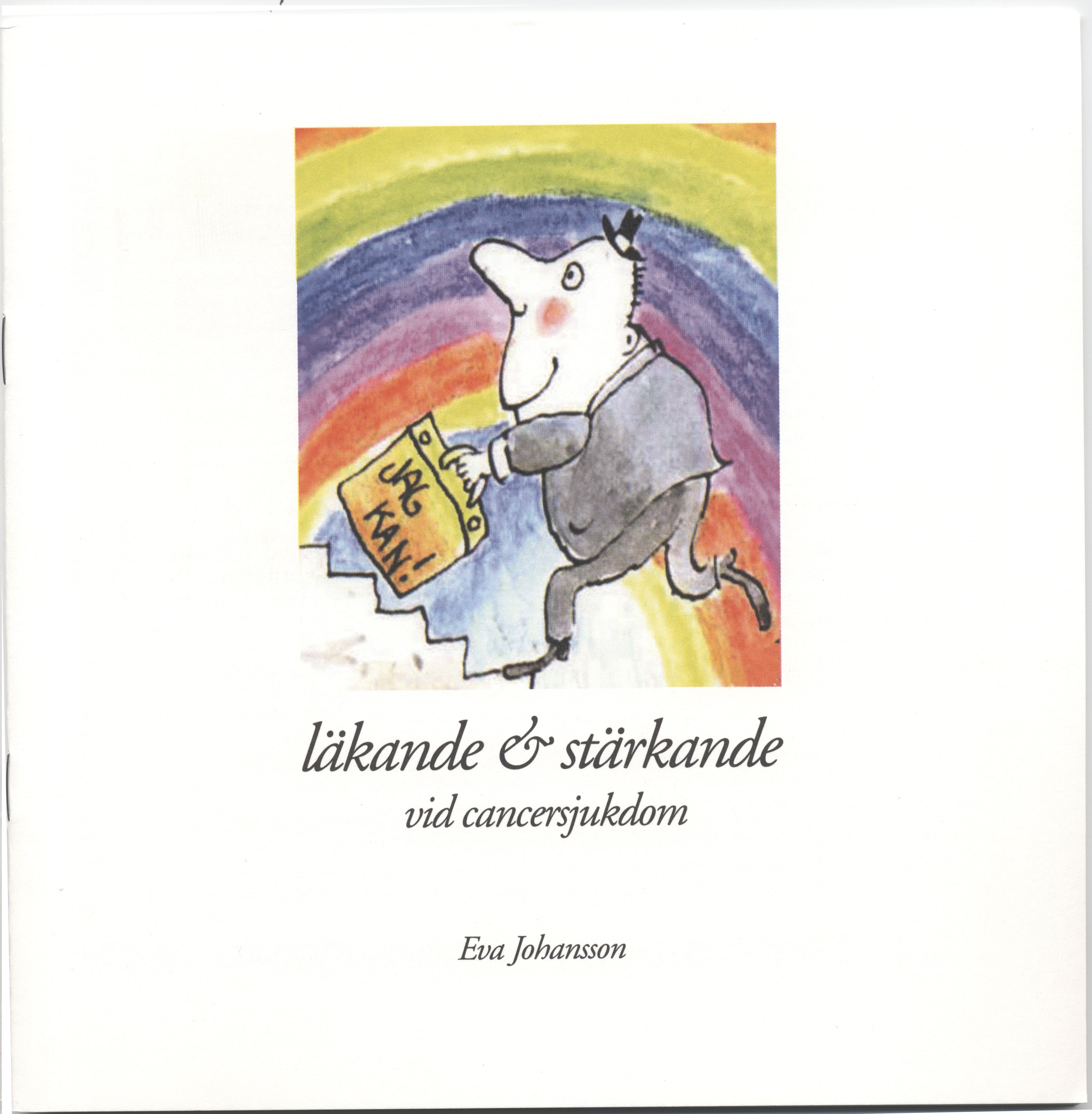 läkande & stärkande vid cancersjukdom (inkl cd) av Eva Johansson